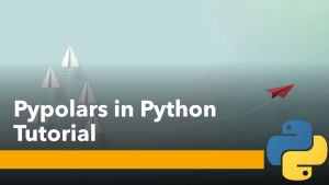 Pypolars in Python (Tutorial)