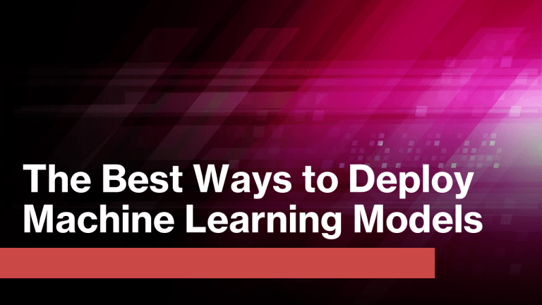 How to Deploy Machine Learning Models?
