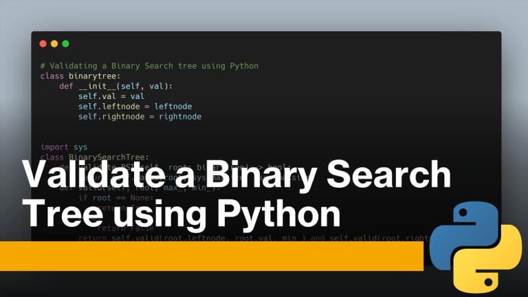 Validate a Binary Search Tree using Python