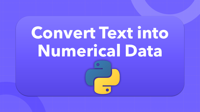 Convert Text into Numerical Data using Python