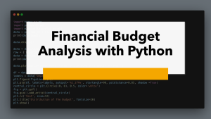 Financial Budget Analysis with Python