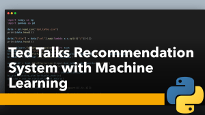 Ted Talks Recommendation System with Machine Learning
