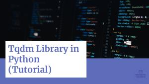 Tqdm in Python (Tutorial)
