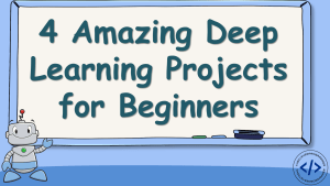 Deep Learning Projects using Python