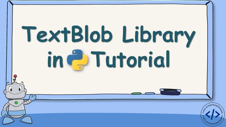TextBlob in Python (Tutorial)