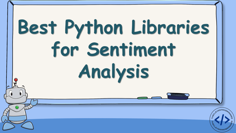 Best Python Libraries for Sentiment Analysis