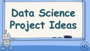 Data Science Project Ideas