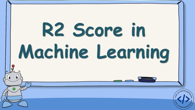 R2 Score in Machine Learning