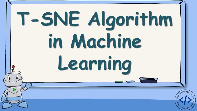 t-SNE in Machine Learning