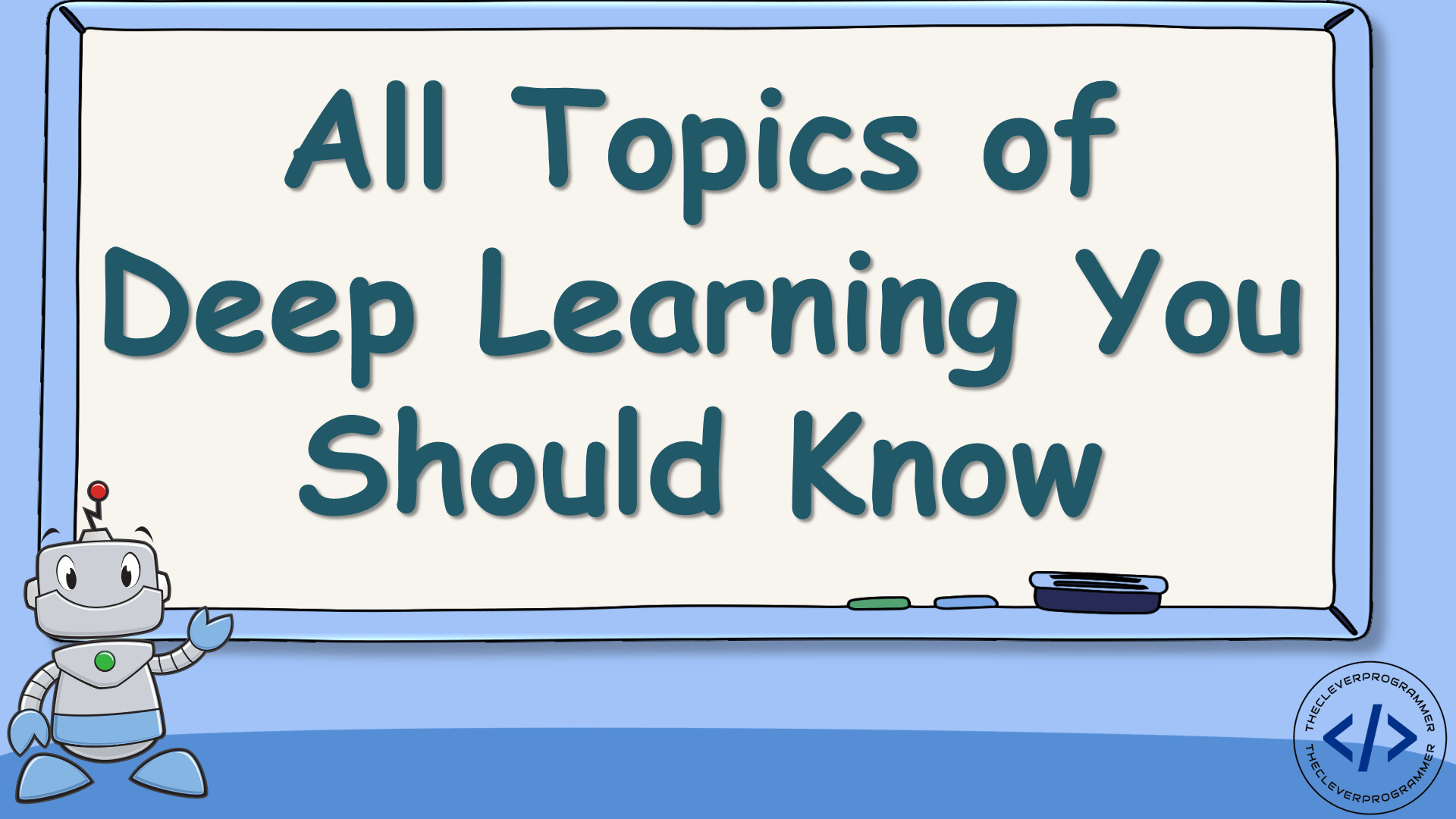 All Topics of Deep Learning