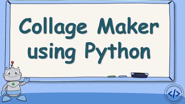 Collage Maker using Python