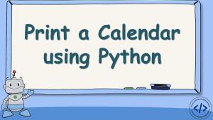Print a Calendar using Python