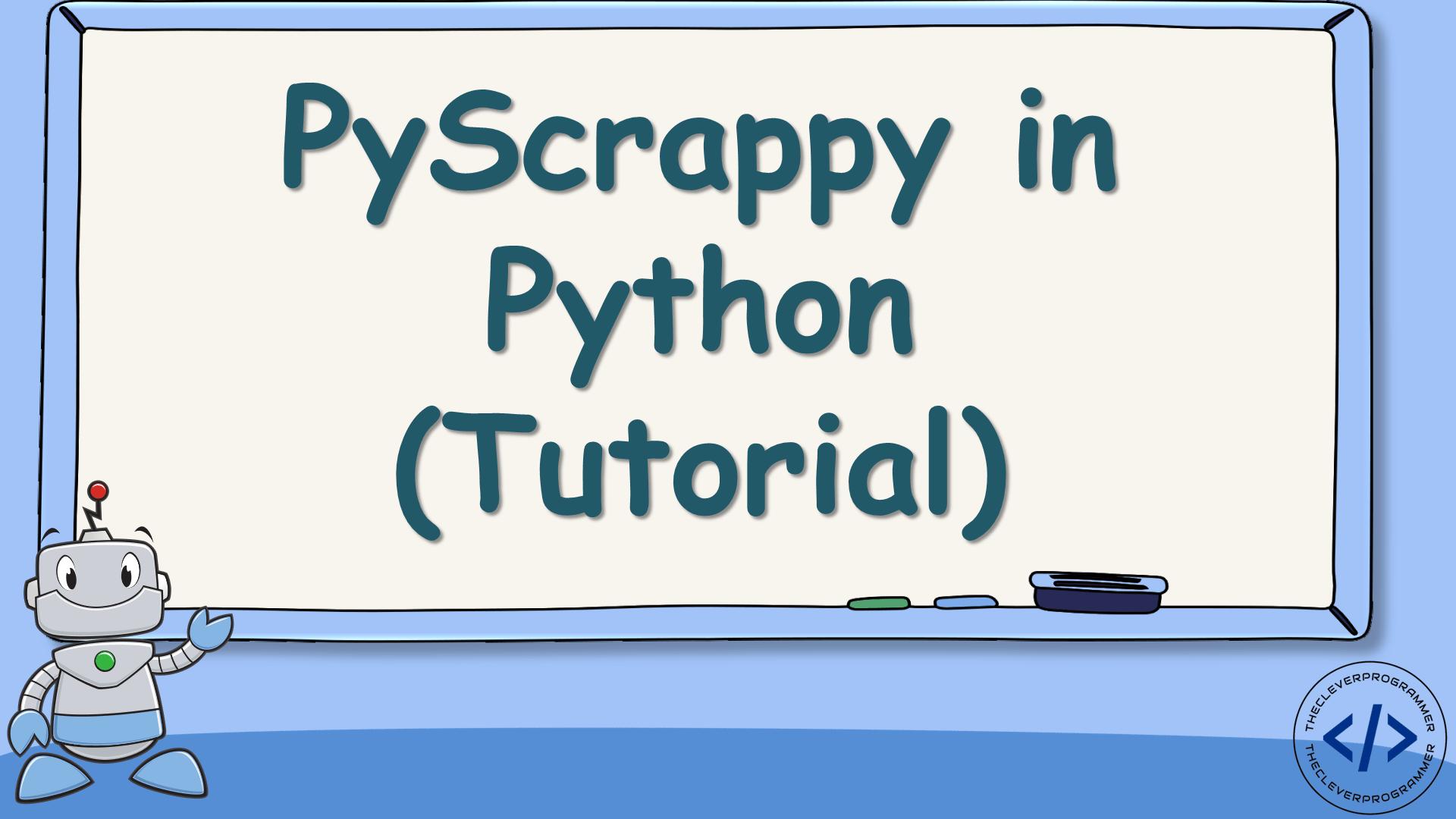 PyScrappy in Python (Tutorial)