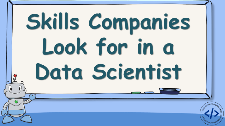Skills Companies Look for in a Data Scientist