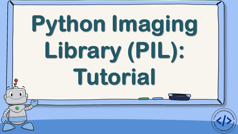 Python Imaging Library (PIL) Tutorial