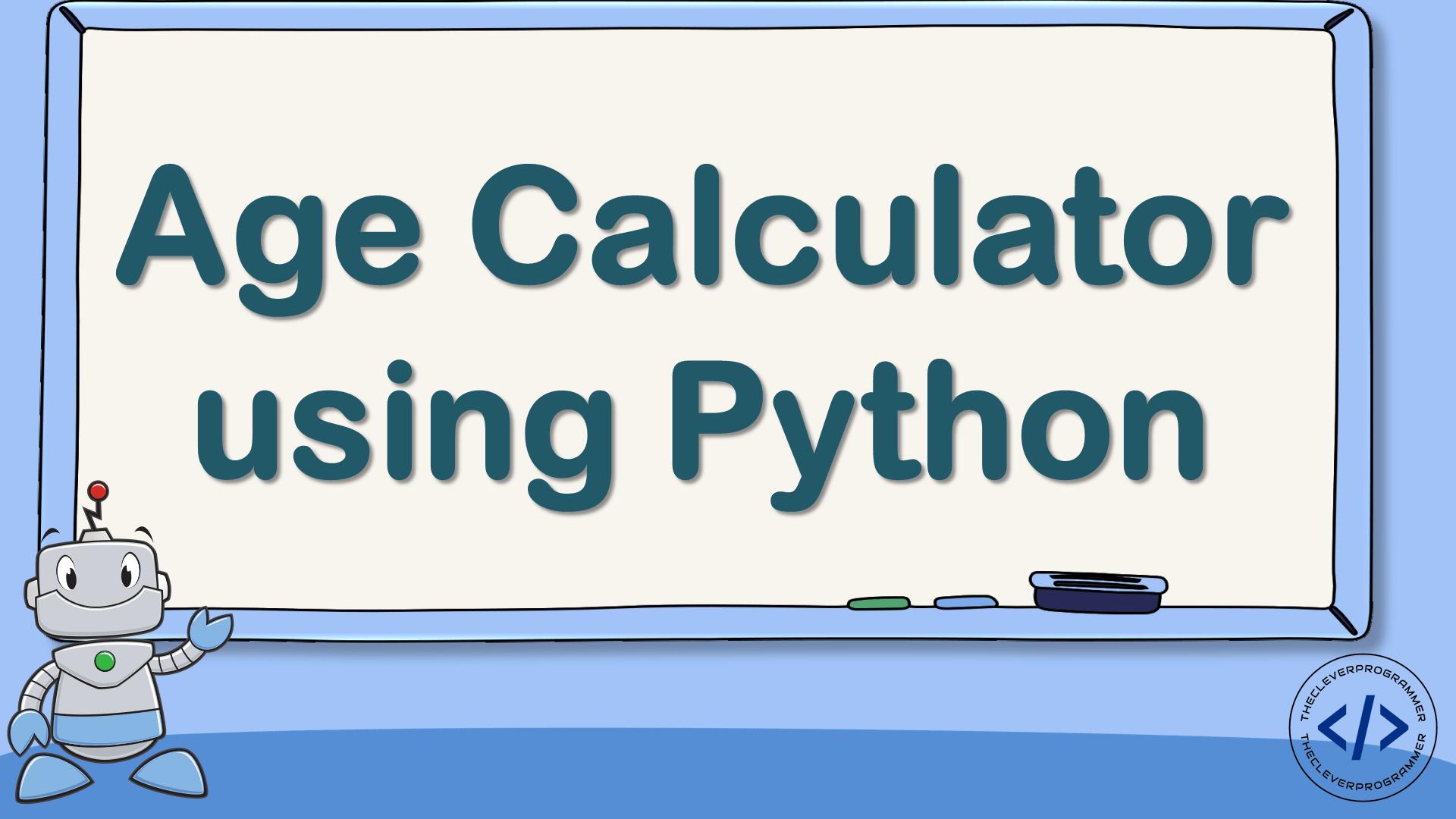 Age Calculator using Python