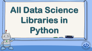 All Data Science Libraries