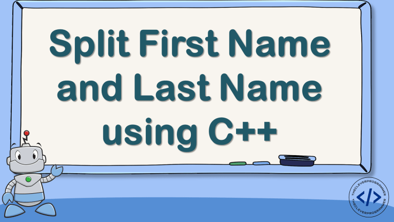 Split First Name and Last Name using C++