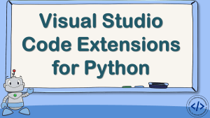 VS Code Extensions for Python