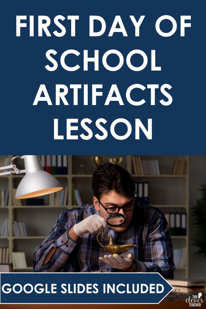 first day of school artifact lesson