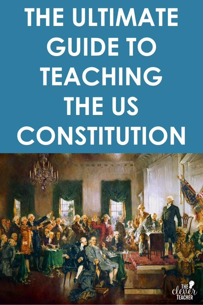 ultimate guide to teaching us constitution