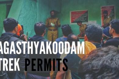 Permits for Agasthyakoodam Trek