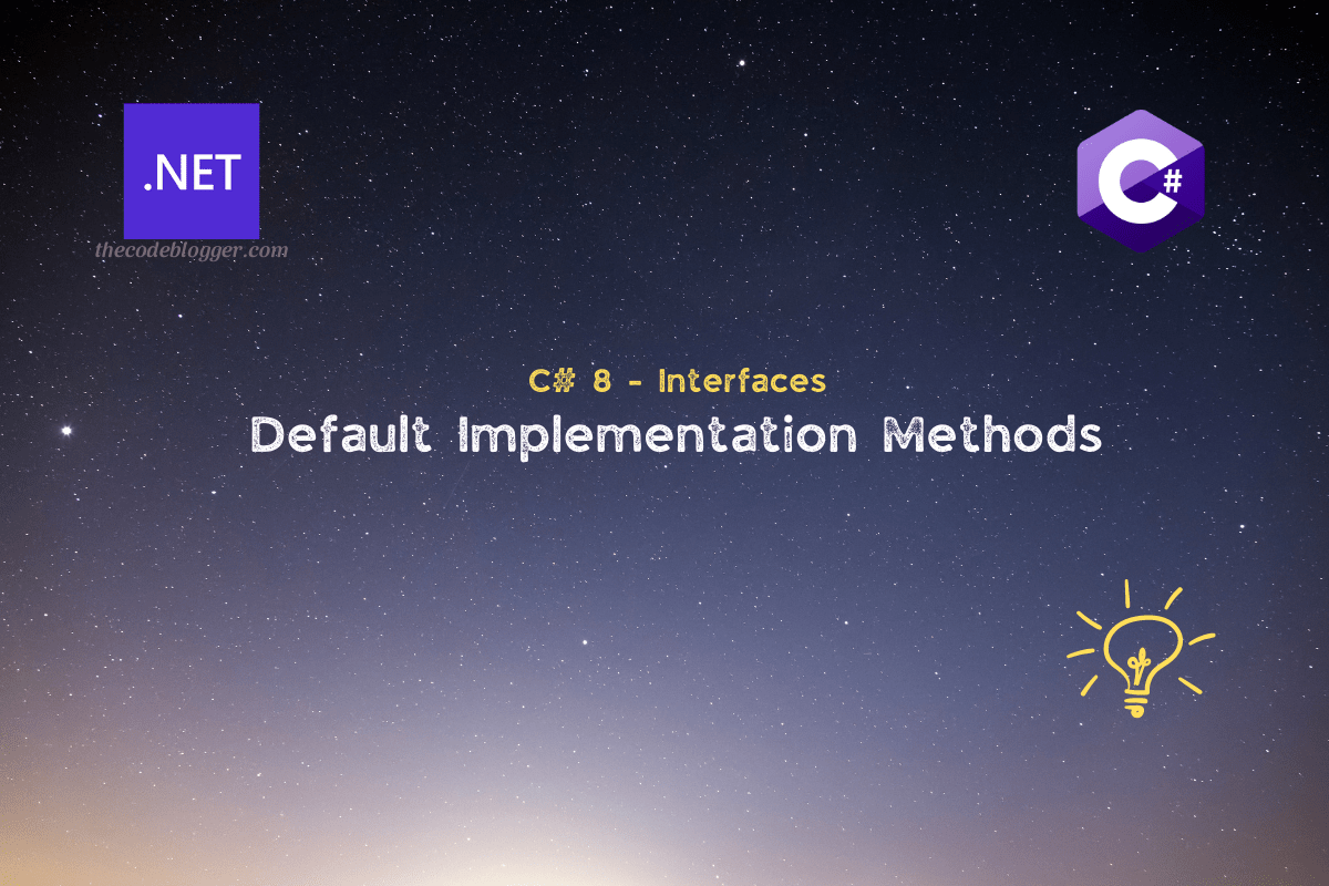 Read more about the article Quick Introduction To Default Interface Methods In C#