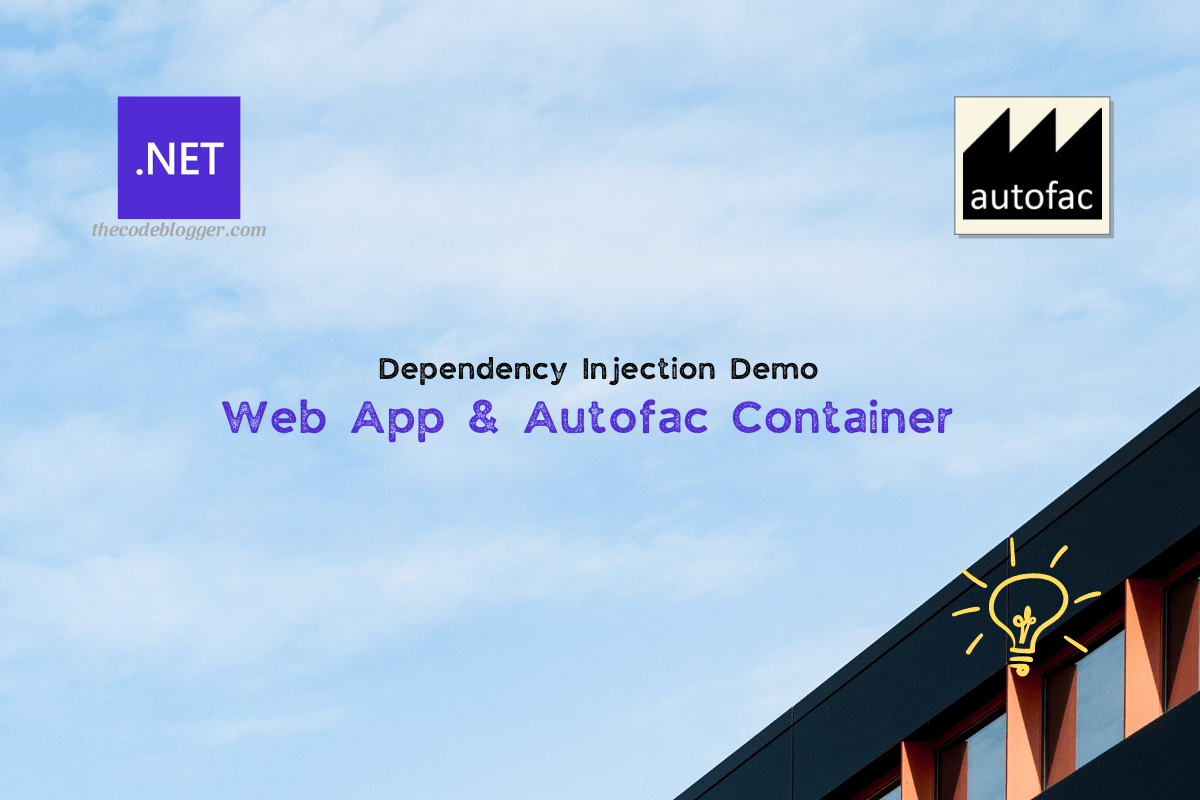 Read more about the article How To Use Autofac Container with .NET Web Applications