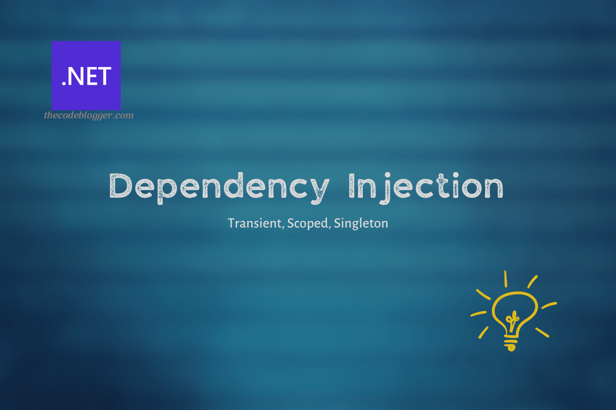 Read more about the article Dependency Injection In .NET – Basic Terminology