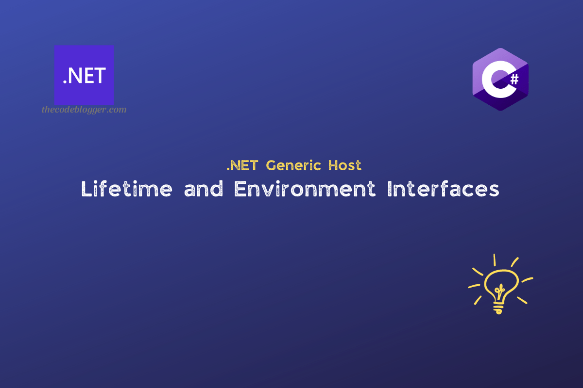 Read more about the article Three Important Interfaces Related To .NET Generic Host