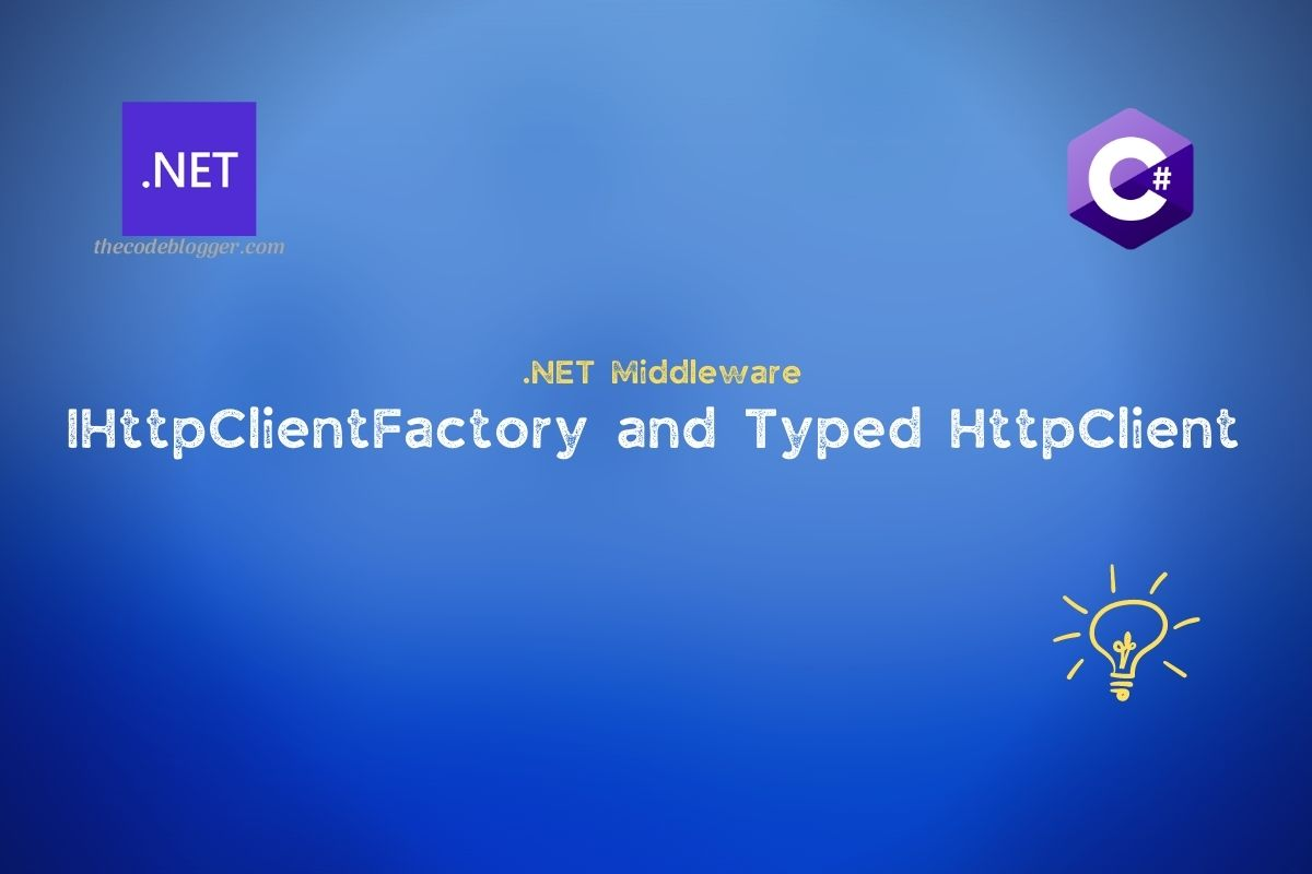 Read more about the article Typed HttpClient Instances in .NET Core Web Applications