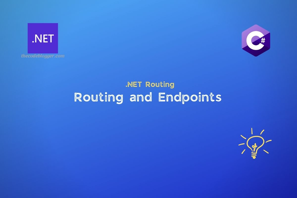 Read more about the article ASP .NET Core Web Application : Routing and Endpoint Internals