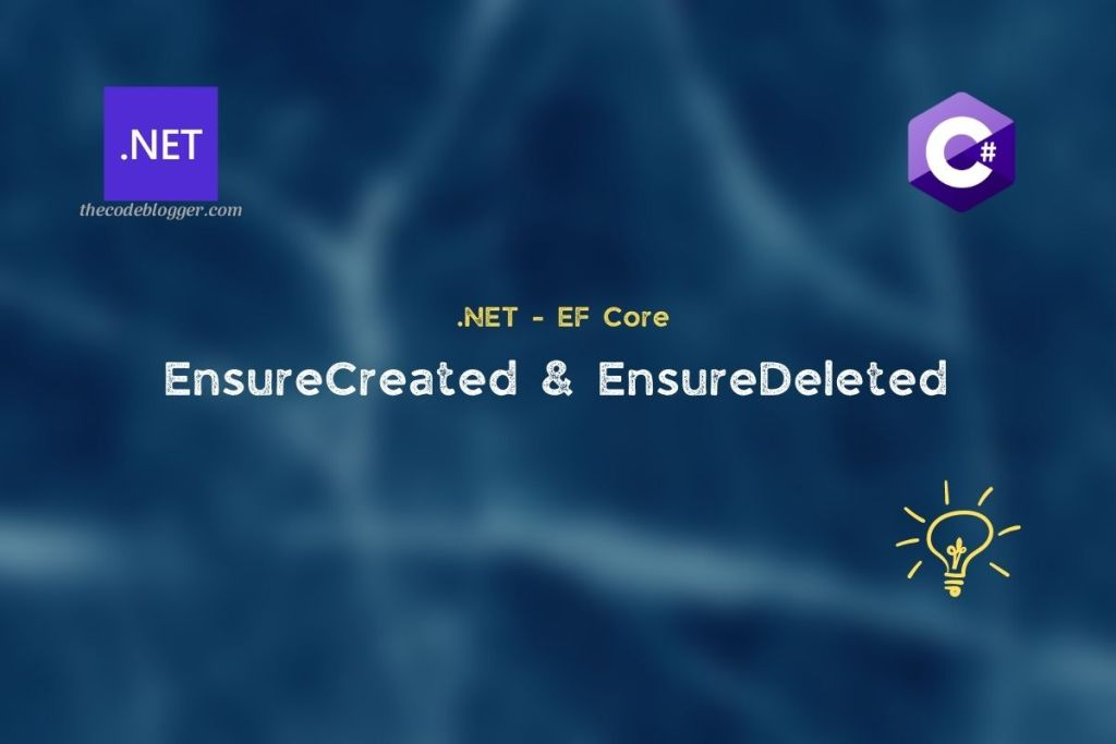 .NET and EF Core Create and Drop APIs