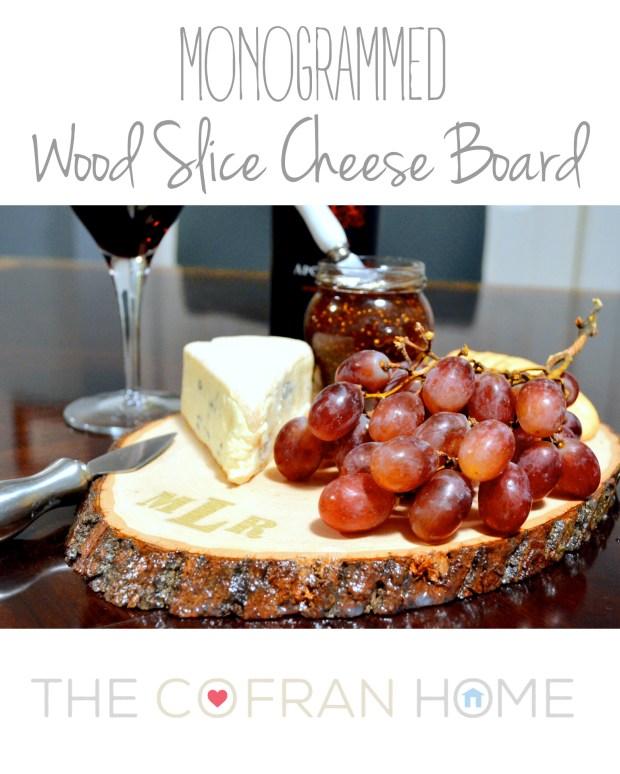 Monogrammed wood slice cheese board