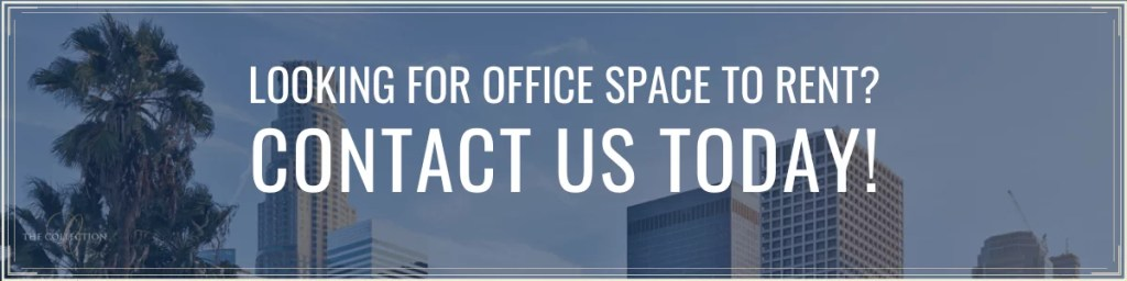 Contact Us for Simple Rental Offices to Reduce Stress - The Collection