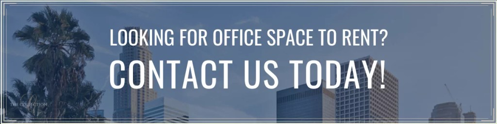 Contact Us for Coworking and Office Space in Downtown LA - The Collection