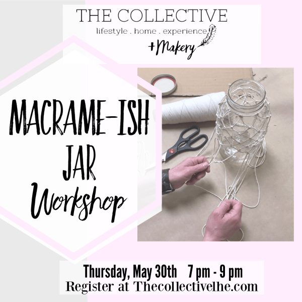 Macrame Knotted Jar Workshop at The Collective lhe + Makery in Lisle, IL