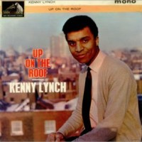 Kenny Lynch- Up On The Roof