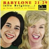 Norman Maine- Babylone 21-29 (Allo Brigitte...)