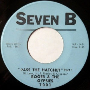 Roger & The Gypsies ‎– Pass The Hatchet