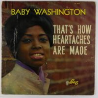 Baby Washington - That's How Heartaches Are Made LP - Sue Mono