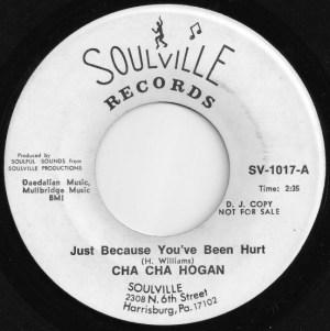 "Cha Cha Hogan – Just Because You've Been Hurt / Grit Gitter ""Promo"""