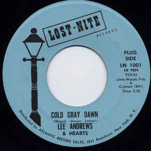 Lee Andrews & Hearts – Cold Gray Dawn