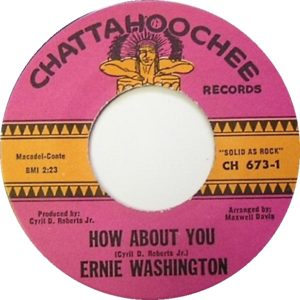 Ernie Washington – How About You / Lonesome Shack
