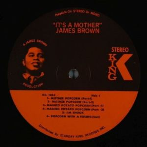 James Brown It's A Mother (King)  Pressing features:US Original pressing