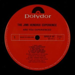 Jimi Hendrix Are You Experienced (Polydor)  Pressing features: ORIGINAL British pressing