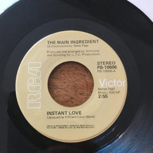The Main Ingredient – Instant Love / Let Me Prove My Love To You
