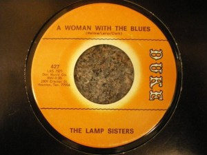 The Lamp Sisters - A Woman With The Blues / I Thought It Was All Over
