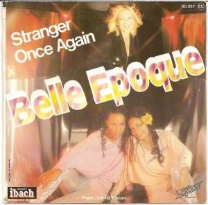 Belle Epoque- Com'On Tonight/ Stranger Once Again