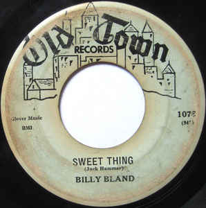 Billy Bland- Let The Little Girl Dance/ Sweet Thing